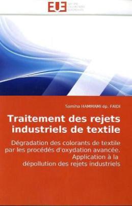 Traitement des rejets industriels de textile