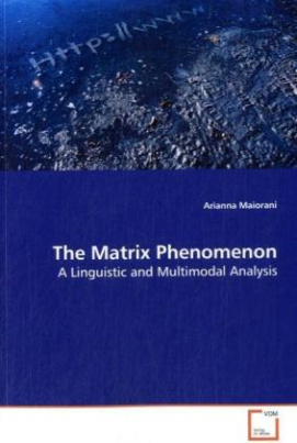 The Matrix Phenomenon
