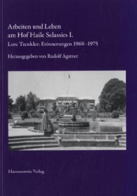 Arbeiten und Leben am Hof Haile Selassies I.