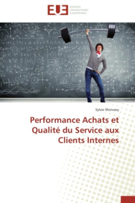 Performance Achats et Qualité du Service aux Clients Internes