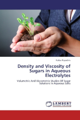 Density and Viscosity of Sugars in Aqueous Electrolytes