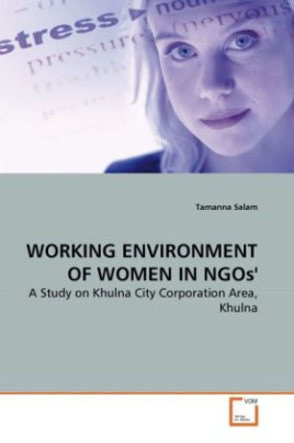 WORKING ENVIRONMENT OF WOMEN IN NGOs'