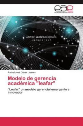 """Modelo de gerencia académica """"leafar"""""""