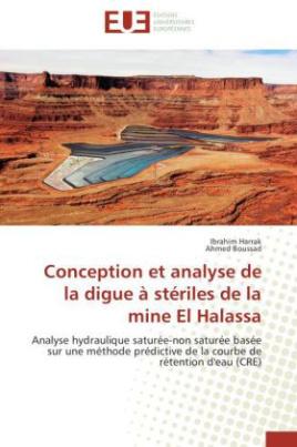 Conception et analyse de la digue à stériles de la mine El Halassa