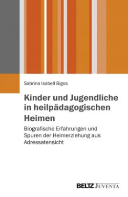 Kinder und Jugendliche in heilpädagogischen Heimen