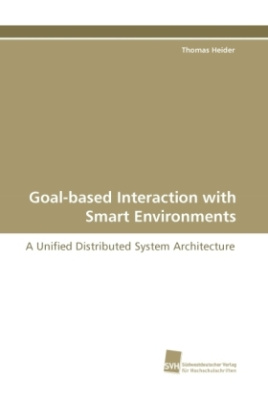 Goal-based Interaction with Smart Environments