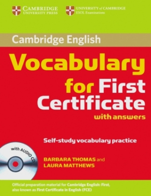 Cambridge Vocabulary for First Certificate with answers, w. Audio-CD