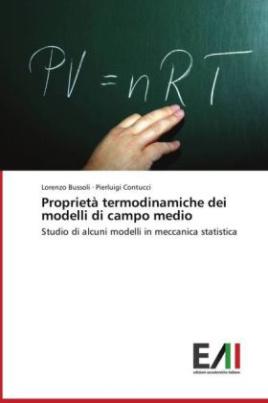 Proprietà termodinamiche dei modelli di campo medio