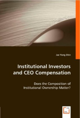 Institutional Investors and CEO Compensation