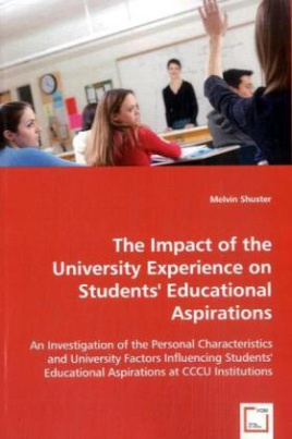 The Impact of the University Experience on Students' Educational Aspirations