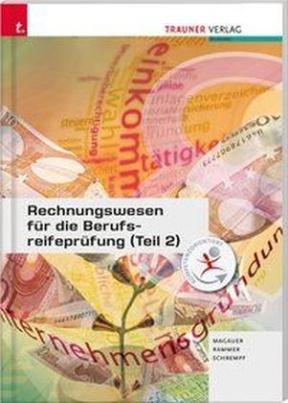 Rechnungswesen für die Berufsreifeprüfung. Tl.2