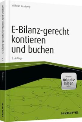 E-Bilanz-gerecht kontieren und buchen, inkl. Arbeitshilfen online