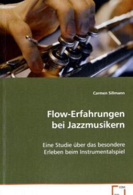 Flow-Erfahrungen bei Jazzmusikern