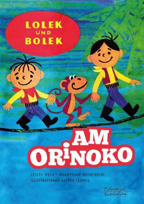 Lolek und Bolek - Am Orinoko