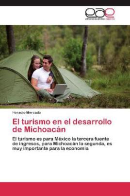 El turismo en el desarrollo de Michoacán