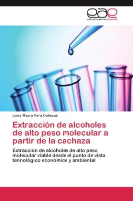 Extracción de alcoholes de alto peso molecular a partir de la cachaza
