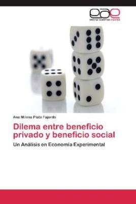 Dilema entre beneficio privado y beneficio social