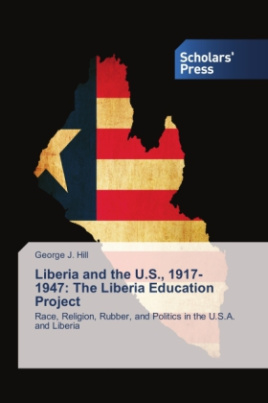 Liberia and the U.S., 1917-1947: The Liberia Education Project