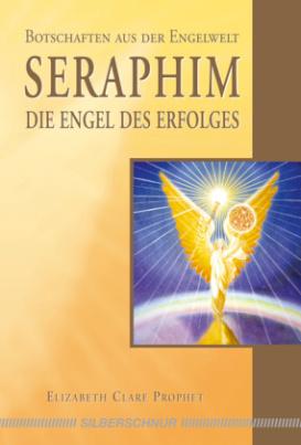 Seraphim, Die Engel des Erfolges