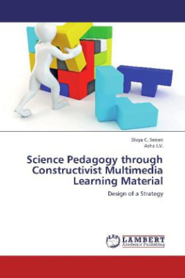 Science Pedagogy through Constructivist Multimedia Learning Material