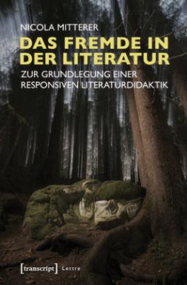 Das Fremde in der Literatur
