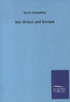 Der Orient und Europa