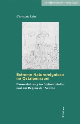 Extreme Naturereignisse im Ostalpenraum