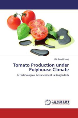 Tomato Production under Polyhouse Climate