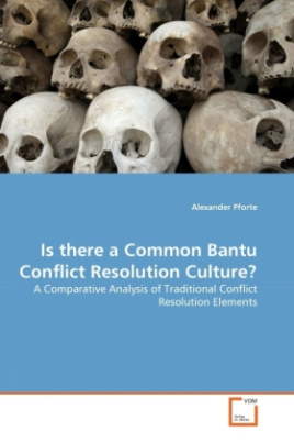 Is there a Common Bantu Conflict Resolution Culture?