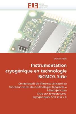 Instrumentation cryogénique en technologie BiCMOS SiGe