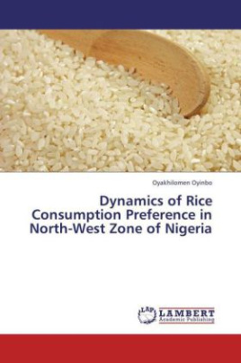 Dynamics of Rice Consumption Preference in North-West Zone of Nigeria