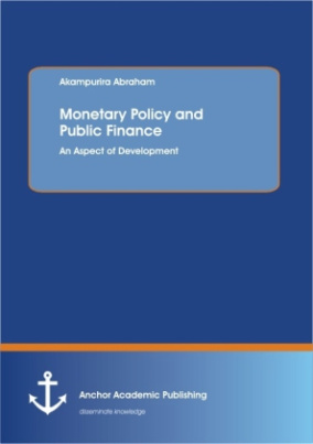 Monetary Policy and Public Finance: An Aspect of Development