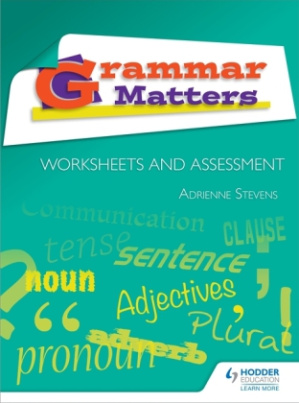 Grammer Matters: Worksheets and Assessment