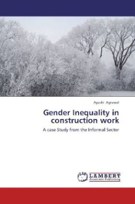 Gender Inequality in construction work