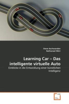 Learning Car - Das intelligente virtuelle Auto