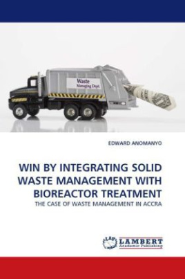 WIN BY INTEGRATING SOLID WASTE MANAGEMENT WITH BIOREACTOR TREATMENT