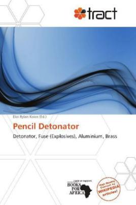 Pencil Detonator