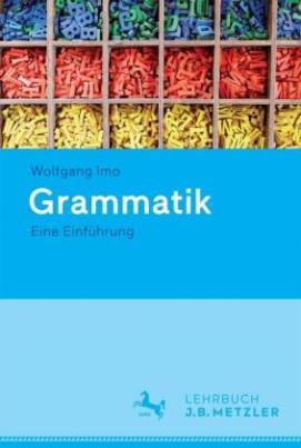 Grammatik. Eine Einführung