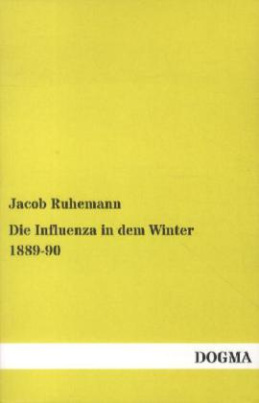 Die Influenza in dem Winter 1889-90