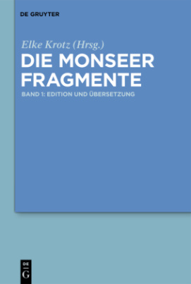 Die Monseer Fragmente, 2 Bde.