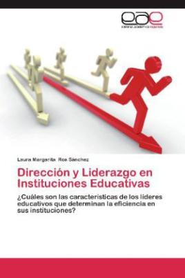 Dirección y Liderazgo en Instituciones Educativas