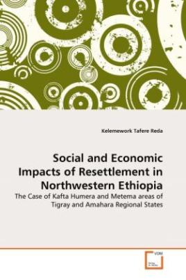 Social and Economic Impacts of Resettlement in Northwestern Ethiopia