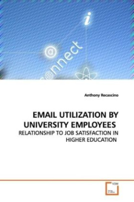 EMAIL UTILIZATION BY UNIVERSITY EMPLOYEES