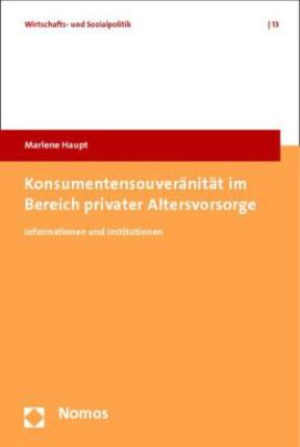 Konsumentensouveränität im Bereich privater Altersvorsorge