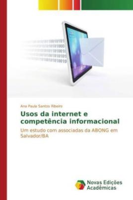Usos da internet e competência informacional