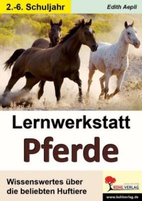 Lernwerkstatt Pferde