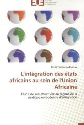 L'intégration des états africains au sein de l'Union Africaine