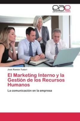El Marketing Interno y la Gestión de los Recursos Humanos