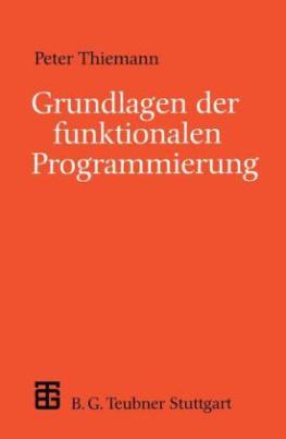 Grundlagen der funktionalen Programmierung