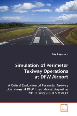Simulation of Perimeter Taxiway Operations at DFW Airport